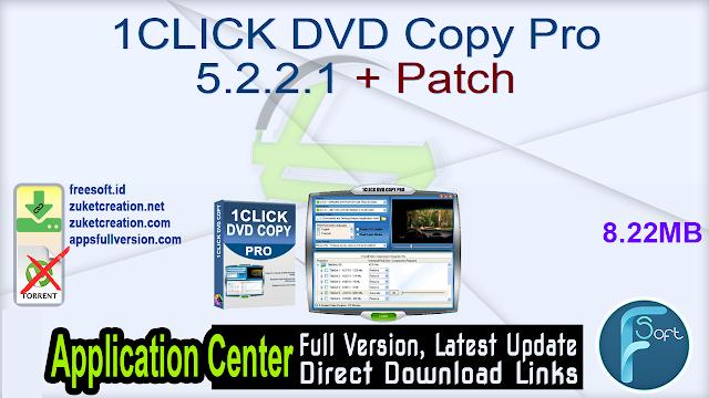 1CLICK DVD Copy Pro 5.2.2.1 + Patch