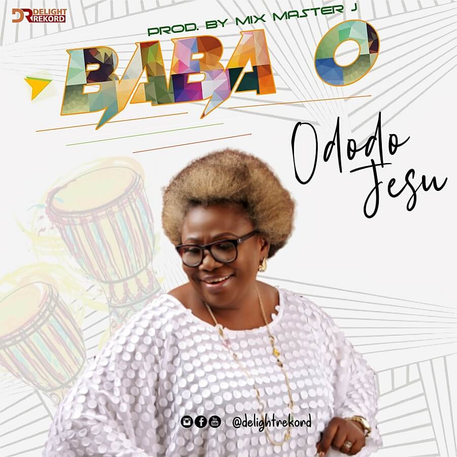 Ododo Jesu - Baba O Mp3 Download