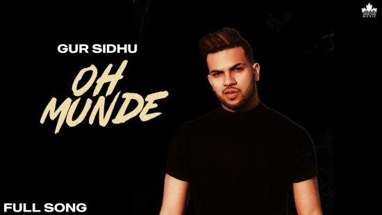 Oh Munde Lyrics Gur Sidhu