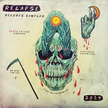 Relapse Records 2014 Sampler [FREE Download]