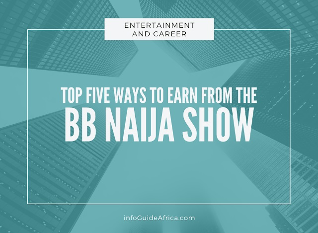5 Ways You Can Make Money From The BBNaija Reality Show