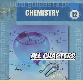 2nd year chemistry text book by punjab board, f.sc Second year chemistry notes by prof. abdul ghaffar, free dowload f.sc 2nd solution notes punjab text board,  Part 2nd students chemistry notes with numeraical, Second year chemistry guess 2016, latest update chem notes for part 2nd students F.sc, Chemistry Notes By Prof. Adnan Khan Khanewal