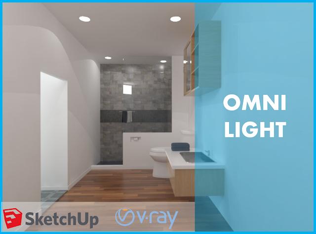 Cara setting omni light di Vray Sketchup