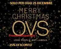 Logo OVS Speciale Natale - 25% di sconto ! Ma solo per oggi