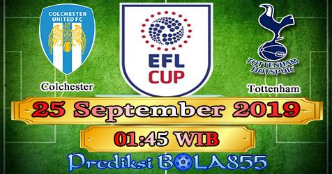 Prediksi Bola855 Colchester vs Tottenham 25 September 2019