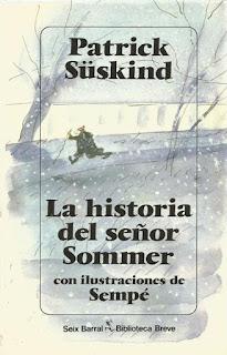 La historia del señor Sommer Patrick Süskind