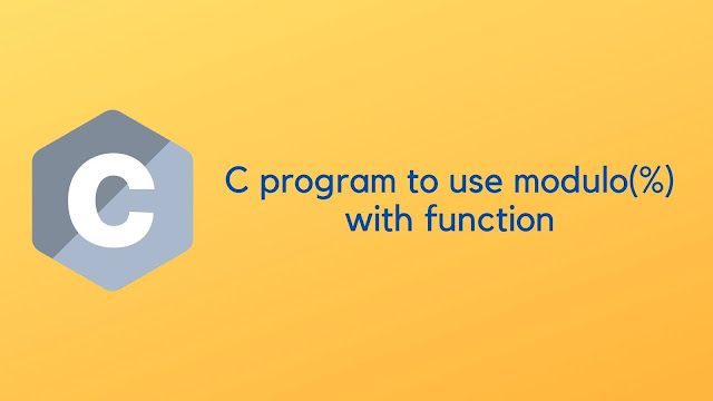 C program to use modulo(%) with function