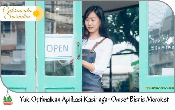 optimalkan aplikasi kasir agar bisnis meroket