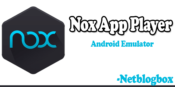 Nox App Player 6.6.0.9 for windows | Download