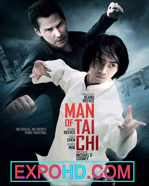 Man Of Tai Chi 2013 Full Movie HD 1080p | BluRay 720p | Esub 1.2Gbs [Watch & Download] G.Drive