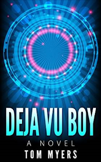 http://www.amazon.com/Deja-Vu-Boy-Tom-Myers-ebook/dp/B010GMSEKY/ref=asap_bc?ie=UTF8