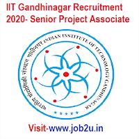 IIT Gandhinagar Recruitment 2020, Senior Project Associate