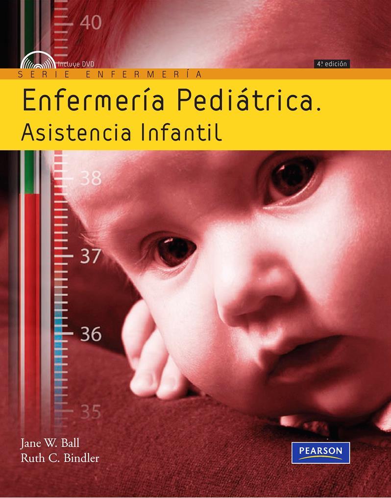 Enfermería pediátrica, 4ta Edición – Jane W. Ball