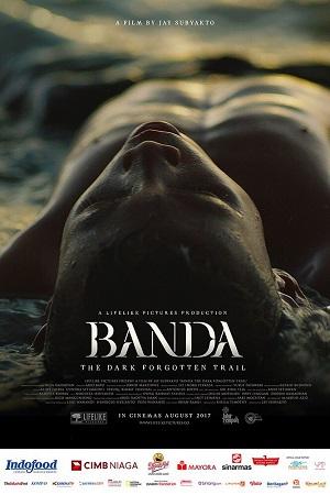 Film Banda: The Dark Forgotten Trail 2017 di CGV Cinemas
