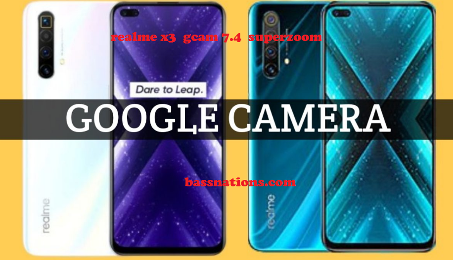 Download Wallpaper Download Google Camera 7.4 for Realme X3 and X3 SuperZoom