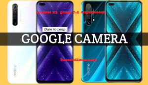 Download Google Camera 7.4 for Realme X3 and X3 SuperZoom