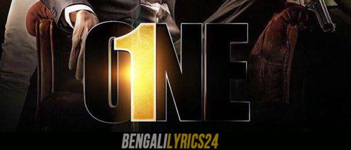 One (Bengali Movie) All Songs Lyrics & Videos, Yash Dasgupta, Prosenjit Chatterjee, Nusrat Jahan