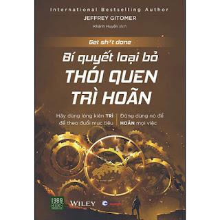 Bí Quyết Loại Bỏ Thói Quen Trì Hoãn ebook PDF-EPUB-AWZ3-PRC-MOBI