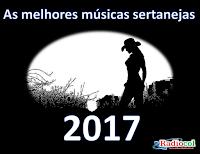 Ouça as melhores músicas sertanejas de 2017