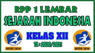 RPP 1 Lembar Sejarah Indonesia Kelas XII Tahun 2020 Semester 1 dan RPP 1 Lembar Sejarah Indonesia Kelas XII Tahun 2020 Semester 2