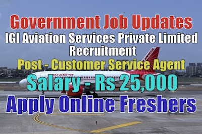 IGI Aviation Services Private Limited Recruitment 2020