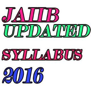 JAIIB Syllabus (Updated) 2016