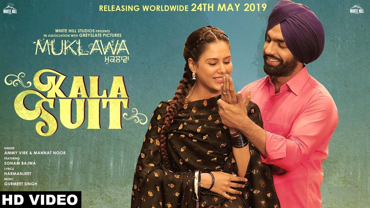 Lyrics: Kala Suit Song - Ammy Virk & Mannat Noor - Punjabi Song 2019