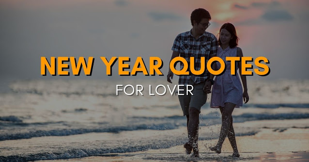 Happy New Year 2021 Quotes for Lover