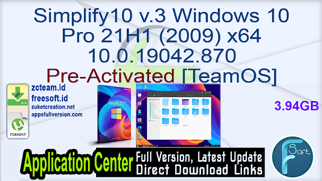 Simplify10 v.3 Windows 10 Pro 21H1 (2009) x64 10.0.19042.870 Pre-Activated [TeamOS]