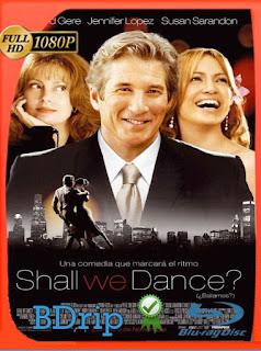 ¿Bailamos? (2004) BDRip [1080p] [Latino] [GoogleDrive] [RangerRojo]