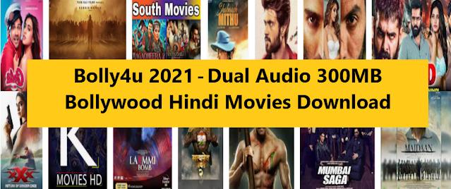 Bolly4u 2021-Dual Audio 300MB Bollywood Hindi MoviesDownload