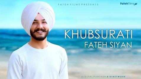 Khubsurati Lyrics - Fateh Siyan
