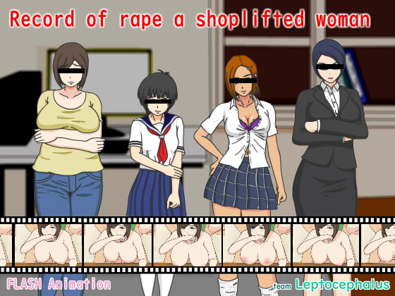 [H-GAME] Record of r*pe a shoplifted woma