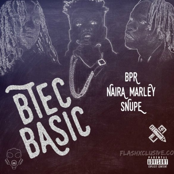 [Music] Naira Marley x Snupe x BPR – Btec Basic