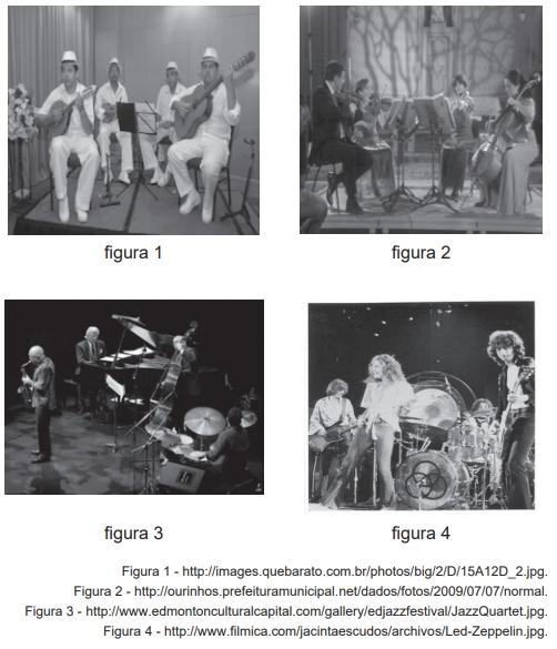 Das figuras que apresentam grupos musicais em ação, pode-se concluir que o(os) grupo(s) mostrado(s) na(s) figura(s)