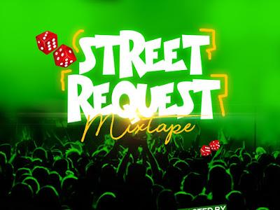 DOWNLOAD MIXTAPE: DJ Jayswag – Street Request Mix