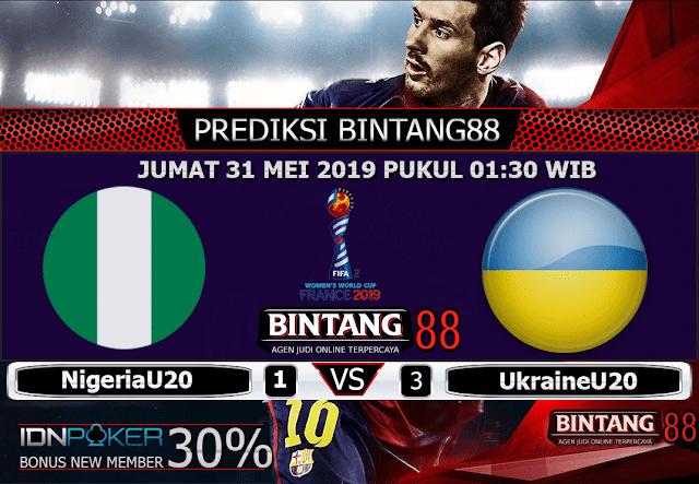 PREDIKSI Nigeria U20 vs UkraineU20 31 MEI 2019