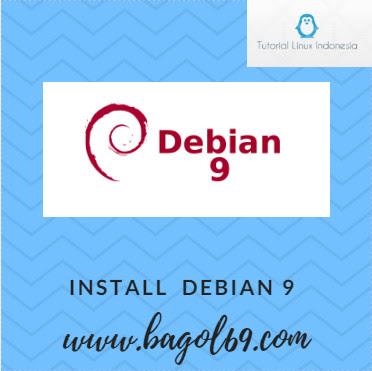Instalasi Linux Debian 9