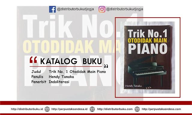 Trik No. 1 Otodidak Main Piano