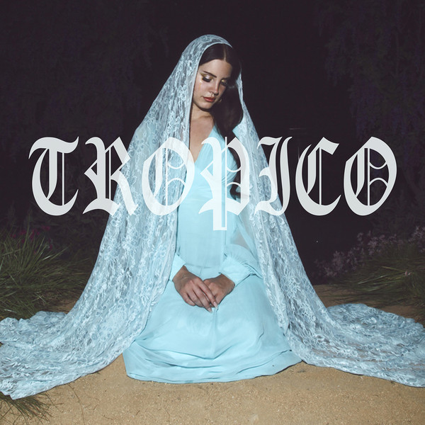 Lana Del Rey - Tropico - Single  Cover