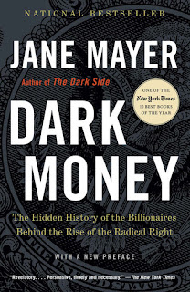 Dark Money: The Hidden History of the Billionaires Behind the Rise of the Radical Right - Jane Mayer [kindle] [mobi]