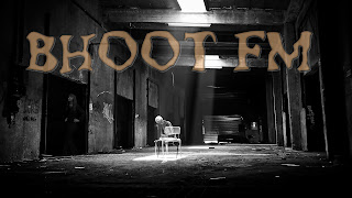 Bhoot Fm Horror Club 15 November 2018 Download – Radio Foorti Bhoot FM