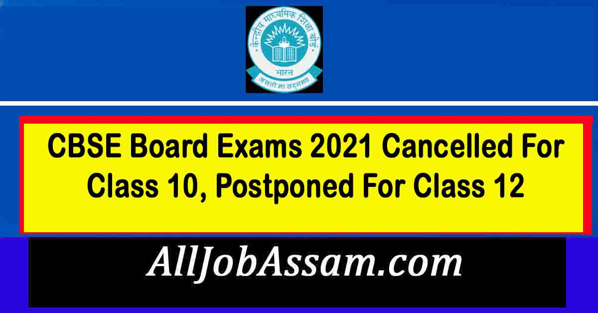 CBSE Board Exams 2021 Cancelled