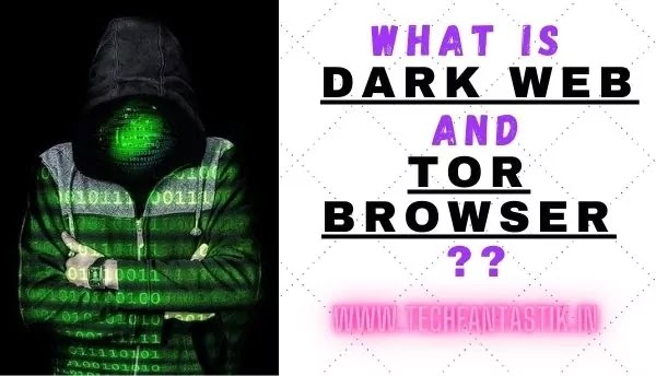 What is dark web and TOR browser ??