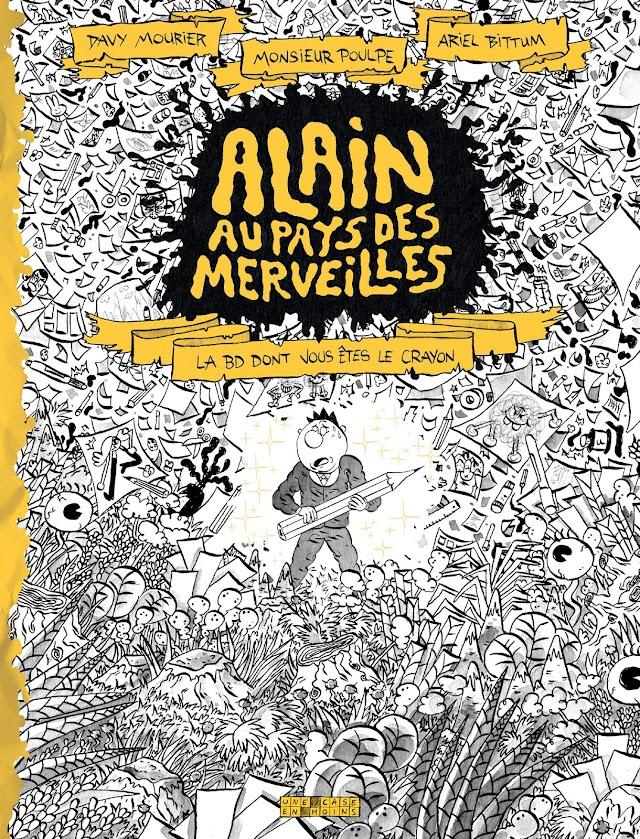 Alain Au Pays Des Merveilles, la chronique émerveillée