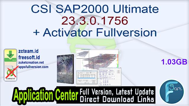CSI SAP2000 Ultimate 23.3.0.1756 + Activator Fullversion