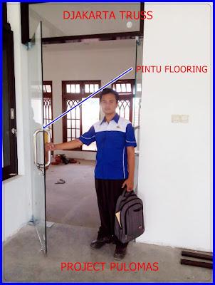 Proyek Pintu flooring pulomas Djakarta Truss