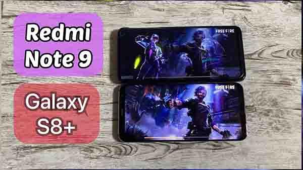 مقارنة بين Redmi Note 9 vs Galaxy S8 Plus أيهما الأقوى في تشغيل الألعاب