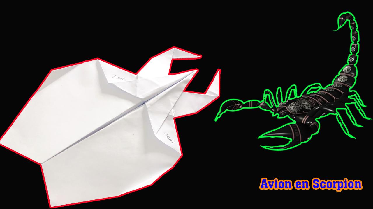 Comment faire un avion en papier scorpion facile