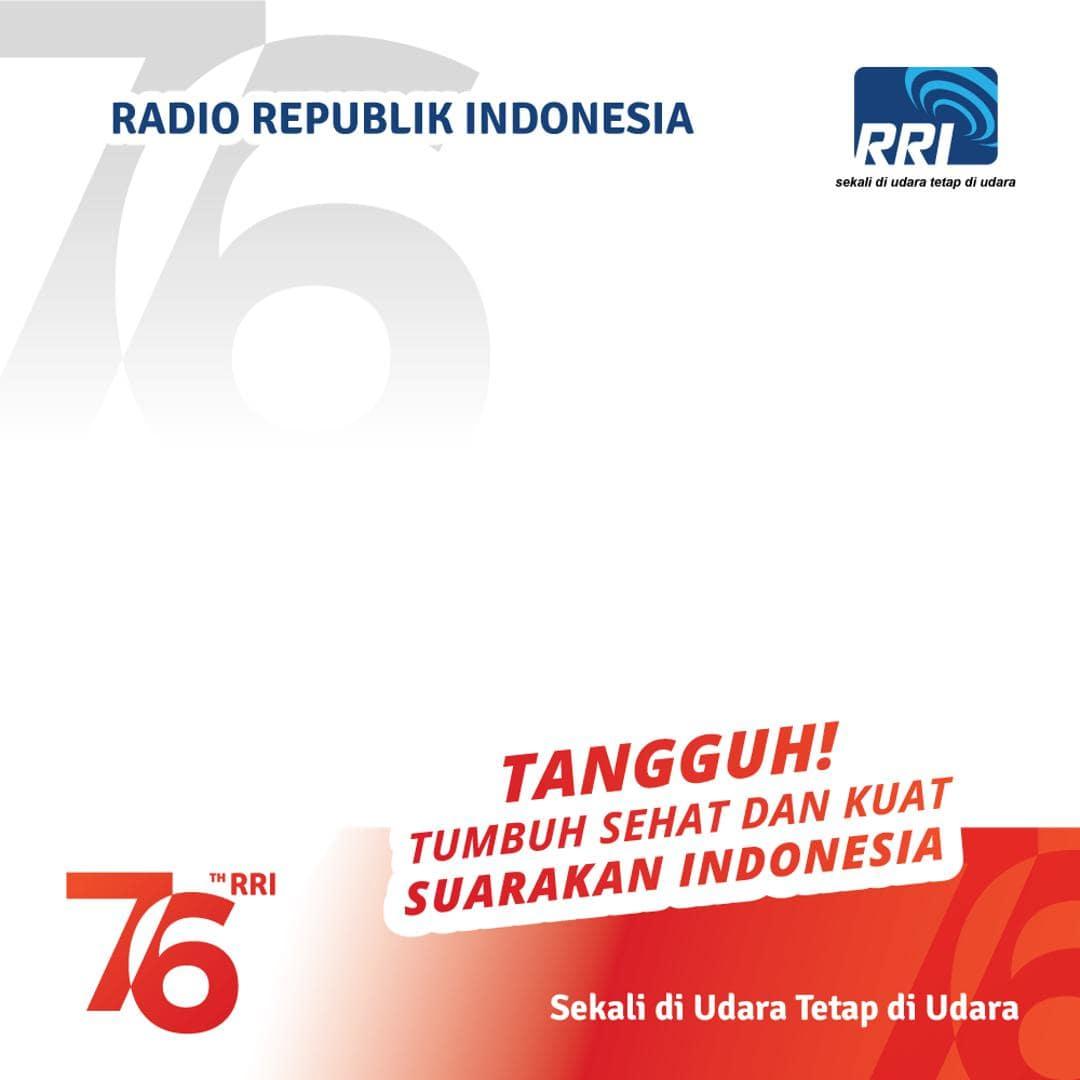 Desain Bingkai Foto Twibbon Ulang Tahun Radio Republik Indonesia 2021, Ultah RRI ke-76